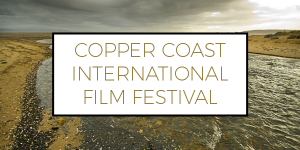 Copper Coast International Film Festival - Festival Opening and Film Screenings @ Reading Room, Alex Building | Wales | United Kingdom